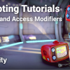Scope and Access Modifiers - Unity Learn